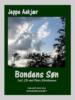 Bondens Søn - en bog af Jeppe Aakjær