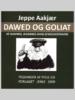 Dawed og Goliat af Jeppe Aakjær