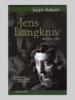 Jens Langkniv - en populær roman af Jeppe Aakjær
