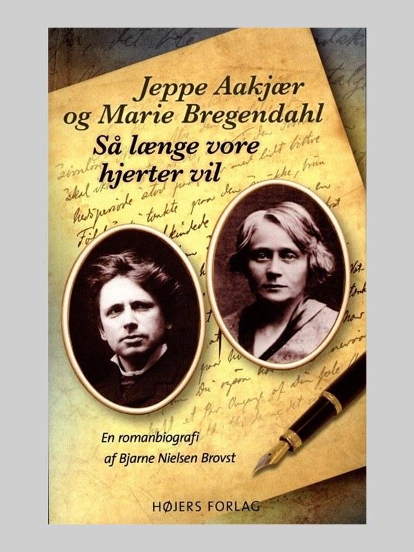 Saa længe vore hjerter vil - af Jeppe Aakjaer og Marie Bregendahl