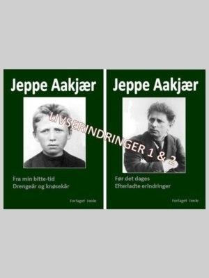 Jeppe Aakjærs livserindringer bind 1 og 2