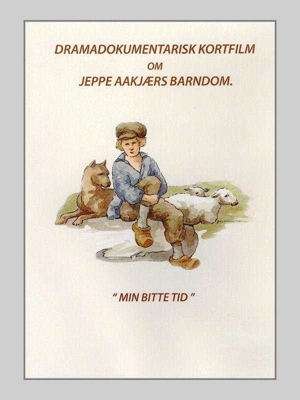 Min bitte tid - dramadokumantarisk kortfilm om Jeppe Aakljærs barndom