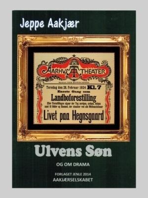 Ulvens Søn med DVD - en novelle af Jeppe Aakjær